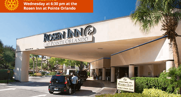 NEXT MEETING: Wednesday at 6:30 pm at the Rosen Inn Pointe Orlando